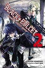 Black Bullet, Vol. 2 (light novel): Against a Perfect Sniper