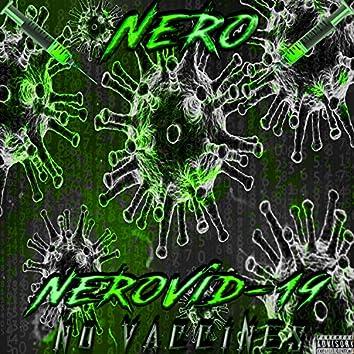 NeroVid-19: No Vaccines