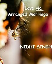 Love via Arranged Marriage...