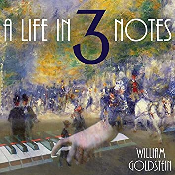 A Life in 3 Notes