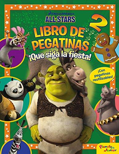 All stars. Libro de pegatinas 2. ¡Que siga la fiesta! (Dreamworks. All Stars)