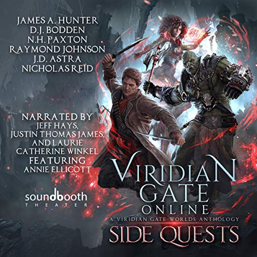 Viridian Gate Online: Side Quests: A litRPG Anthology                   By:                                                                                                                                 James Hunter,                                                                                        J.D. Astra,                                                                                        D.J. Bodden,                   and others                          Narrated by:                                                                                                                                 Jeff Hays,                                                                                        Justin Thomas James,                                                                                        Laurie Catherine Winkel,                   and others                 Length: 8 hrs and 47 mins     4 ratings     Overall 3.8