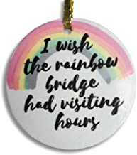 BANBERRY DESIGNS The Rainbow Bridge Christmas Ornament - Pet Memorial Ceramic Disk with Design on Both Sides - Loss of a Dog or Cat