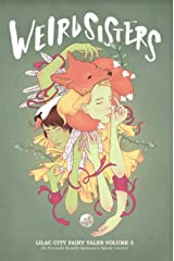 Weird Sisters: Lilac City Fairy Tales Volume 3 Paperback