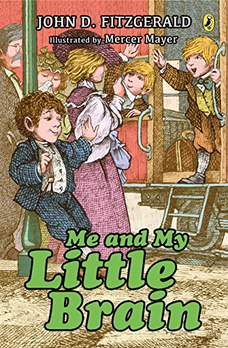 Me and My Little Brain (The Great Brain Book 3) (English Edition)