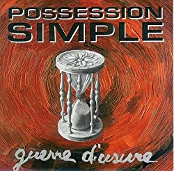 Possession Simple: ‎Guerre D'Usure
