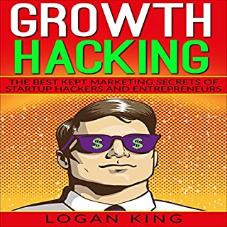 Growth Hacking: The Best Kept Marketing Secrets of Startup Hackers and Entrepreneurs Titelbild