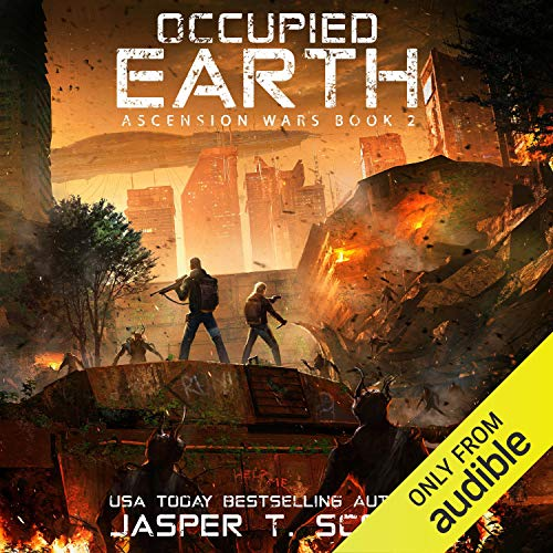 Occupied Earth: Ascension Wars, Book 2