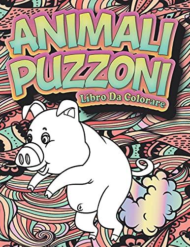 Animali puzzoni: un libro da colorare divertente per adulti