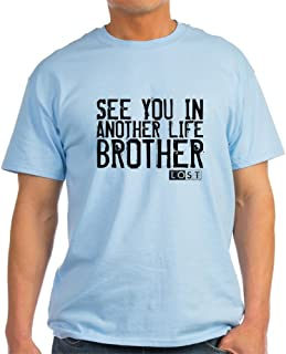 See You in Another Life Brother Cotton T-Shirt