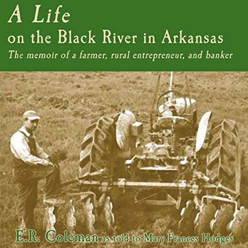 A Life on the Black River in Arkansas audiobook cover art
