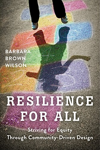 Resilience for All: Striving for Equity Through Community-Driven...
