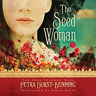 The Seed Woman     The Seed Traders' Saga, Book 1              By:                                                                                                                                 Petra Durst-Benning,                                                                                        Edwin Miles - translator                               Narrated by:                                                                                                                                 Kristin Watson Heintz                      Length: 14 hrs and 57 mins     107 ratings     Overall 4.1