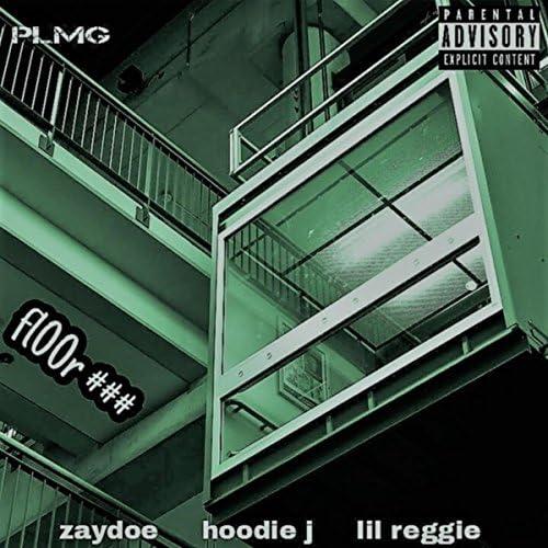Pop Life Music Group feat. Zay Doe, Hoodie Jay & Lil' Reggie
