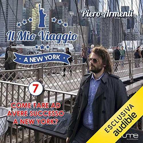 Come fare ad avere successo a New York? audiobook cover art