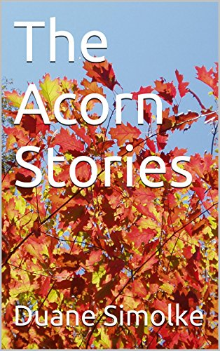 Book: The Acorn Stories (Acorn, Texas Book 1) by Duane Simolke