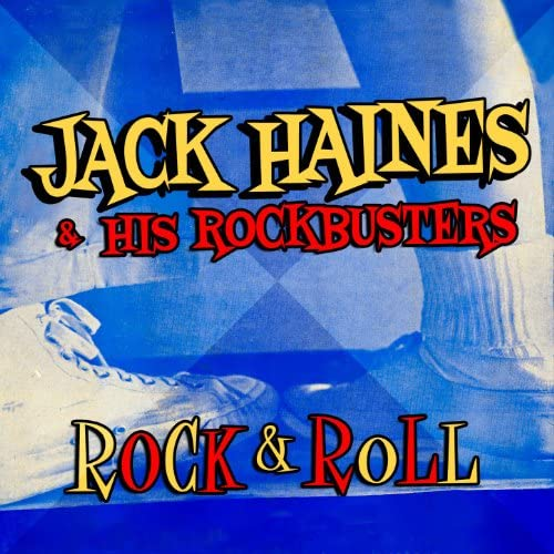 Jack Haines & His Rockbusters
