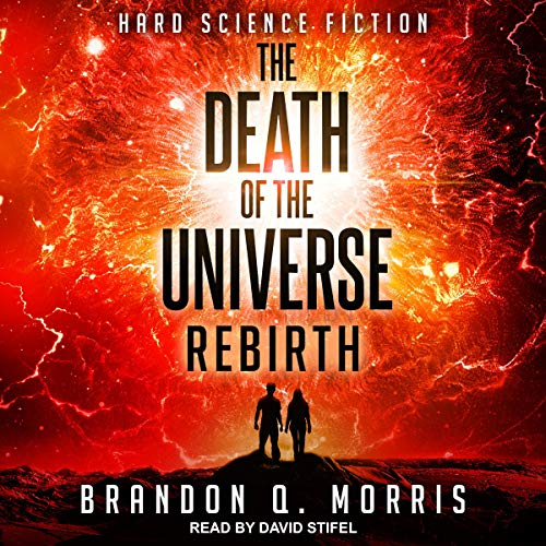 The Death of the Universe: Rebirth cover art