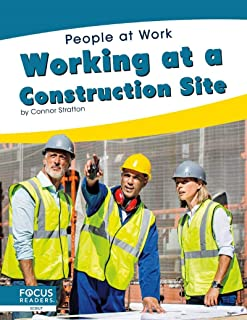 People at Work: Working at a Construction Site