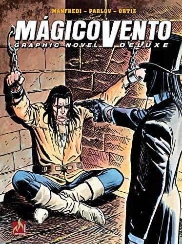 Mágico Vento Deluxe volume 06: O pesadelo na moldura