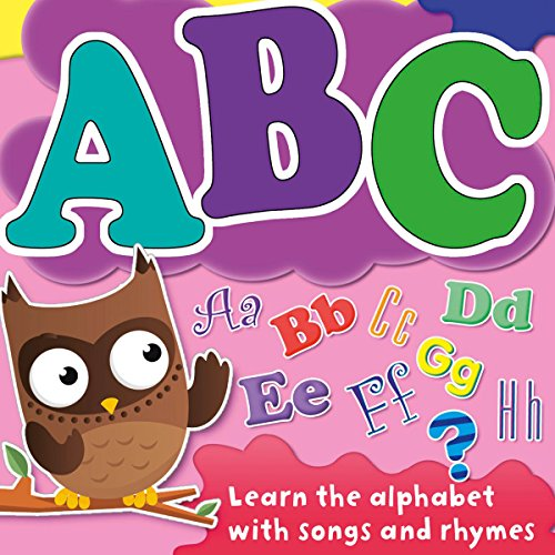 ABC:Learn Your Alphabet with Songs and Rhymes |  AudioGO Ltd