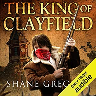The King of Clayfield audiobook cover art