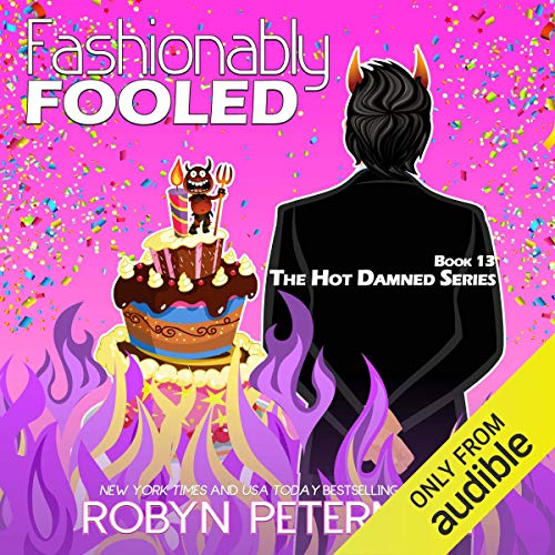 Fashionably Fooled Audiobook By Robyn Peterman cover art