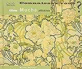 Connaissez-vous Alfons Mucha, affichiste ? : 1860-1939
