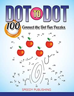 Dot To Dot 100 Connect the Dot Fun Puzzles