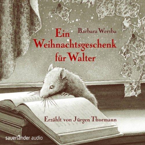 Ein Weihnachtsgeschenk für Walter Titelbild