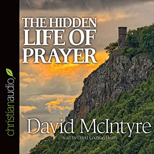 The Hidden Life of Prayer audiobook cover art