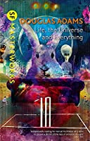 Life, The Universe And Everything (S.F. Masterworks)