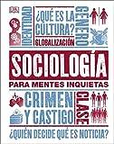 Sociología para mentes inquietas (Conocimiento)