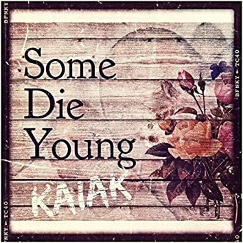 Some Die Young (Acoustic)