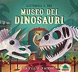 Costruisci il tuo museo dei dinosauri. Con 5 pop-up da montare...