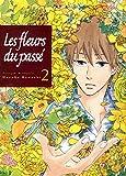 Les fleurs du passé T02 (02)