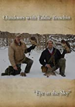Outdoors with Eddie Brochin -