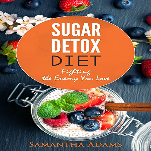 Sugar Detox Diet audiobook cover art