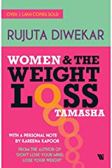 Women and the weight loss tamasha Kindle Edition