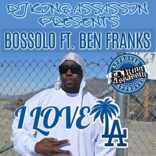 Bossolo, Ben Franks & Dj King Assassin