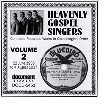 Heavenly Gospel Singers Vol. 2 (1936-1937)