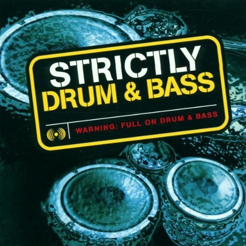 Strictly Drum & Bass
