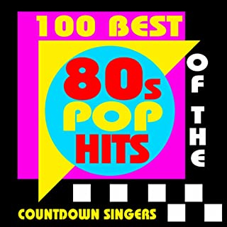100 Best of the 80s Pop Hits