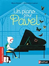 Un piano pour Pavel (PREMIERS ROMANS) (French Edition)
