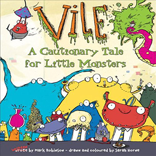 Vile: A Cautionary Tale for Little Monsters audiobook cover art