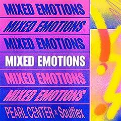 PEARL CENTER X Soulflex「Mixed Emotions」のジャケット画像
