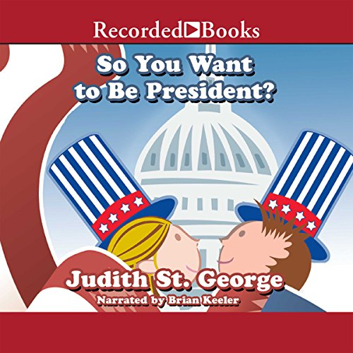 So You Want to Be President audiobook cover art