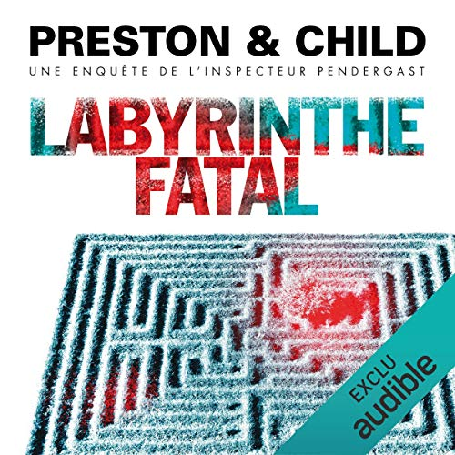 Labyrinthe fatal     Pendergast 14              De :                                                                                                                                 Douglas Preston,                                                                                        Lincoln Child                               Lu par :                                                                                                                                 François Hatt                      Durée : 12 h et 45 min     43 notations     Global 4,7