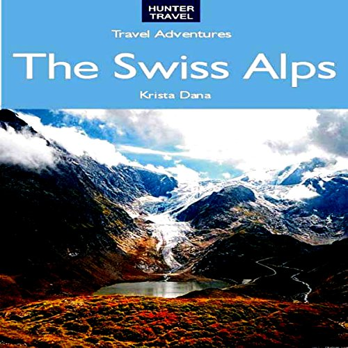 The Swiss Alps audiobook cover art