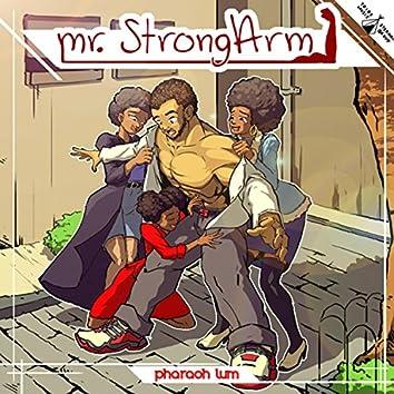 Mr. StrongArm